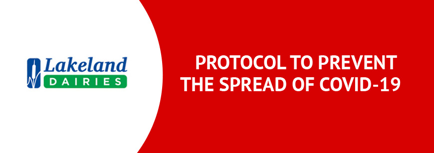 Protocol for Lakeland Dairies Suppliers to prevent the spread of COVID-19